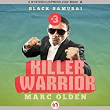 Killer Warrior (       UNABRIDGED) by Marc Olden Narrated by Kevin Kenerly