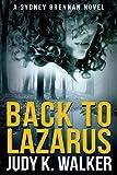 Back to Lazarus (Sydney Brennan Book 1)