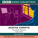 Three Radio Mysteries: v.1: Three BBC Radio 4 Full-cast Dramatisations Vol 1 (BBC Radio Collection)