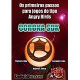 CORONA SDK - Os primeiros passos para jogos do tipo Angry Birds (Backyard Safari)