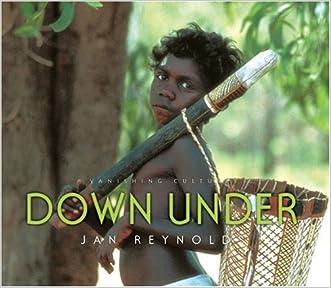 Down Under (Vanishing Cultures)