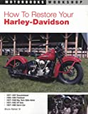 img - for How to Restore Your Harley-Davidson Motorcycle (Motorbooks Workshop) book / textbook / text book
