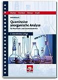 Arbeitsbuch quantitative anorganische Analyse: für Pharmazie- und Chemiestudenten