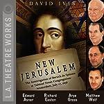 New Jerusalem: The Interrogation of Baruch de Spinoza at Talmud Torah Congregation: Amsterdam, July 27, 1656 | David Ives