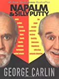 Napalm & Silly Putty (0786887583) by Carlin, George