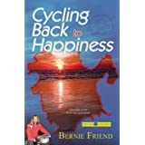 Cycling Back to Happiness: Adventure on the North Sea Cycle Routeby Bernie Friend