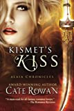 img - for Kismet's Kiss: A Fantasy Romance (Alaia Chronicles) book / textbook / text book