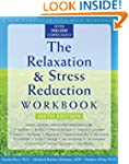 Relaxation and Stress Reduction Workb...
