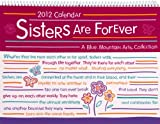 Sisters Are Forever Calendar (Blue Mountain Arts Collection (Calendars)) (159842582X) by Blume, Jason