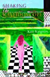 Shaking the Kaleidoscope: Poems