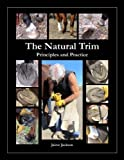 img - for The Natural Trim: Principles and Practice by Jaime Jackson (2012-08-08) book / textbook / text book