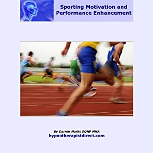 Sporting Motivation & Performance Enhancement Audiobook