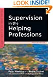 Supervision in the Helping Profession...