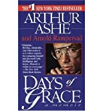 Days of Grace: A Memoir (Thorndike Press Large Print Paperback Series) (0816158843) by Ashe, Arthur