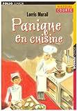 echange, troc Lorris Murail - Panique en cuisine
