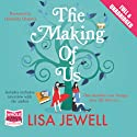 The Making of Us (       UNABRIDGED) by Lisa Jewell Narrated by Gabrielle Glaister