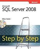 Microsoft SQL Server 2008 Step by Step (Step by Step Developer)