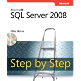 Microsoft SQL Server 2008 Step by Stepby Mike Hotek