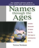 Names through the Ages (0425168778) by Norman, Teresa
