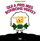 echange, troc Fabienne Teyssèdre - Qui a pris mes bonbons verts ?
