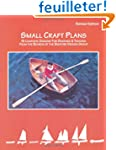 Small Craft Plans: 15 Complete Design...