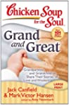 Chicken Soup for the Soul: Grand and...