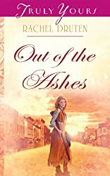 Out Of The Ashes (Truly Yours Digital Editions Book 839)