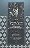 Theatrical Gestures of Belgian Modernism (Belgian Francophone Library) (0820455032) by David Willinger