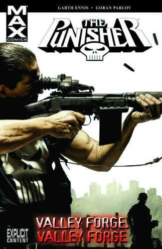 Punisher MAX Volume 10: Valley Forge, Valley Forge TPB: Valley Forge, Valley Forge v. 10 (Graphic Novel Pb)