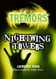 Nightwing Towers: Tremors
