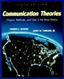 img - for Communication Theories: Origins, Methods and Uses in the Mass Media (5th Edition) book / textbook / text book