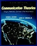 Communication Theories: Origins, Meth...
