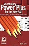 Vocabulary Power Plus for the New SAT - Book One