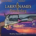 Powderkeg: Creed Series, Book 3 | Larry Names
