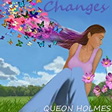 Changes (       UNABRIDGED) by Queon Holmes Narrated by Sherry Bird