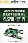 Raspberry Pi: Everything You Want to...