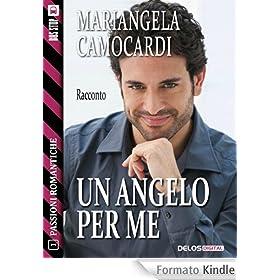 Un angelo per me: 1 (Passioni Romantiche)