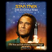 Star Trek: The Eugenics Wars: The Rise and Fall of Khan Noonien Singh, Volume 2 (       ABRIDGED) by Greg Cox Narrated by Rene Auberjonois