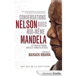 Conversations avec moi-même - Nelson Mandela