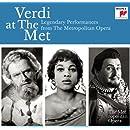 Verdi at the Met: Legendary Performances from the Metropolitan Opéra