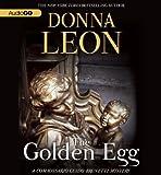 The Golden Egg   (Commissario Guido Brunetti Mysteries)