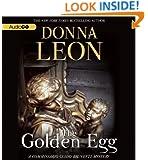 The Golden Egg   (Commissario Guido Brunetti Mysteries) (Commissario Guido Brunetti Mystery)