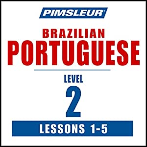 Pimsleur Portuguese (Brazilian) Level 2 Lessons 1-5 Speech
