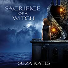 Sacrifice of a Witch: The Savannah Coven Series, Book 9 Audiobook by Suza Kates Narrated by Hollie Jackson