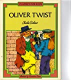 Oliver Twist (Classics for Kids) (0382068084) by Buranelli, Vincent