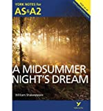 img - for [(A Midsummer Night's Dream: York Notes for AS & A2)] [Author: Michael Sherborne] published on (July, 2013) book / textbook / text book