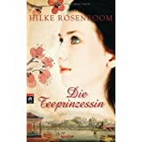 "Die Teeprinzessinvon ""Hilke Rosenboom"""