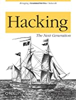 Hacking - The Next Generation