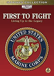 First to Fight: Living Legacy