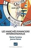 echange, troc Joanne Hamet, Patrice Fontaine - Les marchés financiers internationaux
